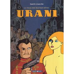 La ville des mauvais rêves (1) - Urani