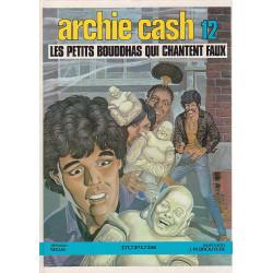 Archie Cash (12) - Les petits bouddhas qui chantent faux