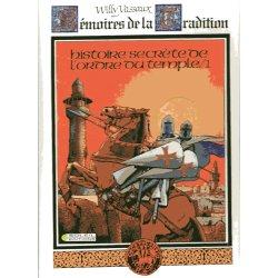 Mémoires de la tradition (1) - Histoire secrète de l'Ordre du Temple