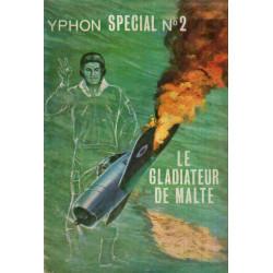 Yphon spécial (2) - Le gladiateur de Malte