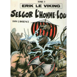 Erik le viking (3) - Selgor l'homme loup