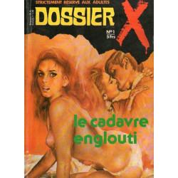 Dossier X (1) - Le cadavre englouti