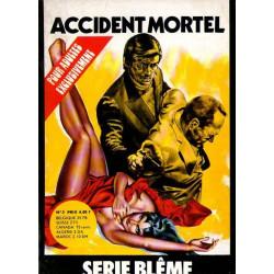Série blême (3) - Accident mortel