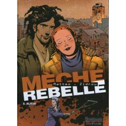 Mèche rebelle (2) - Alicia