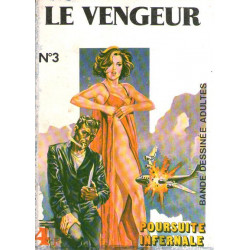 Le vengeur (3) - Poursuite infernale