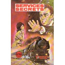 Services secrets (33) - L'enfer des héros