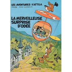 Les aventures d'Attila (4) - La merveilleuse surprise d'Odée
