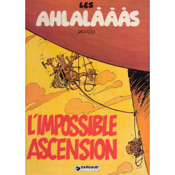 Les ahlalàààs (1) - L'impossible ascension