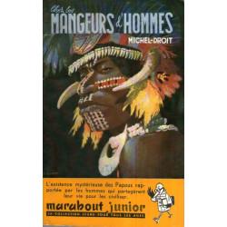 Marabout junior (9) - Chez les mangeurs d'hommes