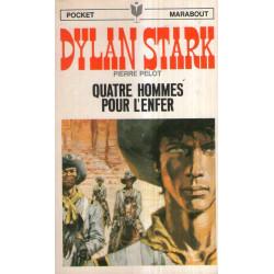 Marabout pocket (2) - Quatre hommes pour l'enfer - Dylan Stark