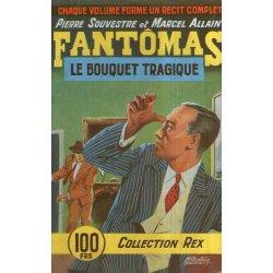Collection Rex (45) - Fantômas - le bouquet tragique