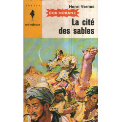 Marabout junior (82) - La cité des sables - Bob Morane (17)