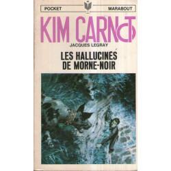 Marabout pocket (8) - Les hallucinés de Morne-noir - Kim Carnot (2)