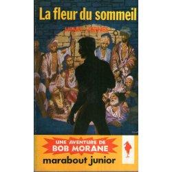 Marabout junior (106) - La fleur du sommeil - Bob Morane (23)