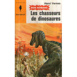 Marabout Junior (94) - Les chasseurs de dinosaures - Bob Morane (20)