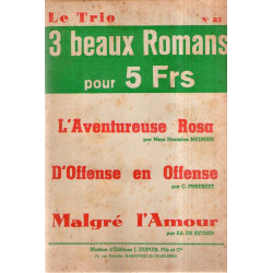 Collection Le trio (85) - 3 beaux romans