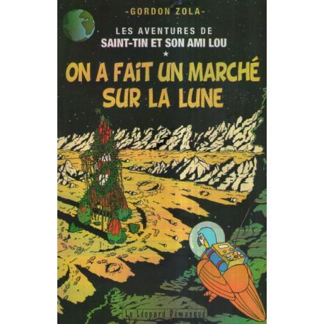1-aventures-de-saint-tin-et-son-ami-lou-on-a-fait-un-marche-sur-la-lune