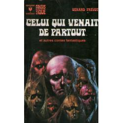 Marabout fantastique (441) - Celui qui venait de partout et autres contes fantastiques