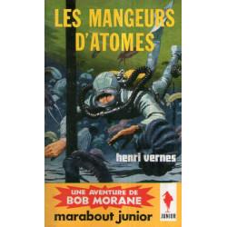 Marabout junior (190) - Les mangeurs d'atomes - Bob Morane (45)