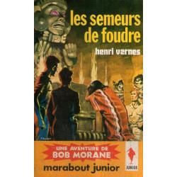 Marabout junior (226) - Les semeurs de foudre - Bob Morane (54)