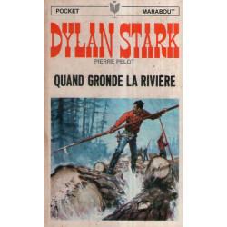 Marabout pocket (58) - Quant gronde la rivière - Dylan Stark