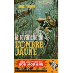Marabout junior (158) - La revanche de l'ombre jaune - Bob Morane (37)