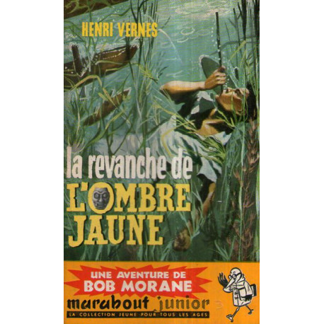 1-marabout-junior-158-la-revanche-de-l-ombre-jaune-bob-morane-37