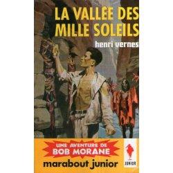 Marabout junior (178) - La vallée des Mille soleils - Bob Morane (42)