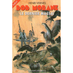 Le dernier massaî - Bob Morane (183)