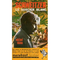Marabout junior (140) - Schweitzer, le sorcier blanc