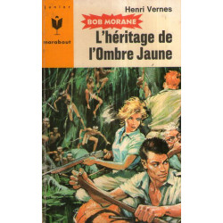 Marabout junior (262) - L'héritage de l'Ombre jaune - Bob Morane (63)