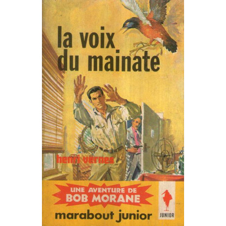 1-marabout-junior-234-la-voix-du-mainate-bob-morane-56