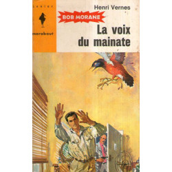 Marabout junior (234) - La voix du mainate - Bob Morane (56)