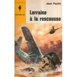 Marabout junior (279) - Lorraine à la rescousse