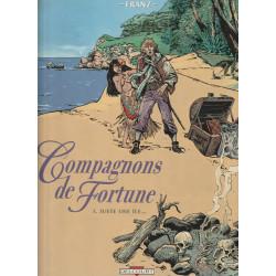 Compagnons de fortune (1) -...