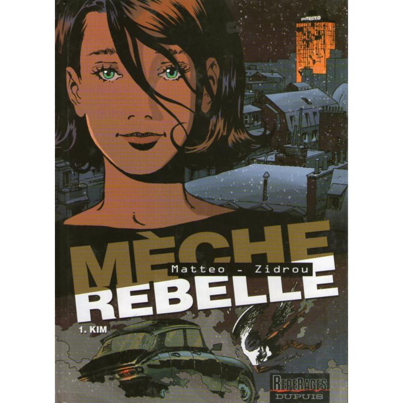 1-meche-rebelle-1-kim