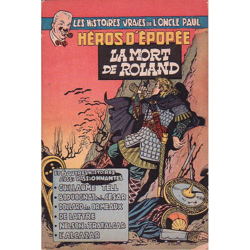 1-les-histoires-vraies-de-l-oncle-paul-7-heros-d-epopee-la-mort-de-roland