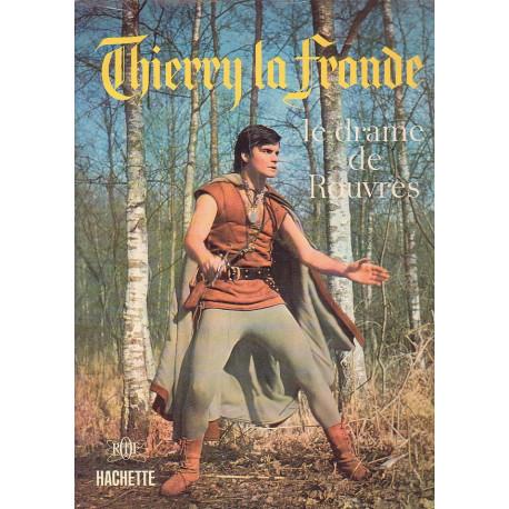 1-thierry-la-fronde-le-drame-de-rouvres